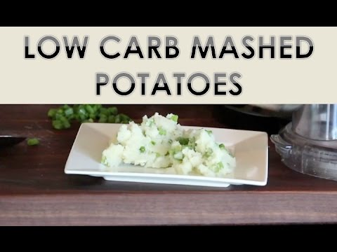 Low Carb Mashed Potatoes