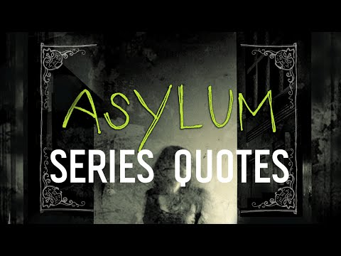Asylum: 8 Spooky Quotes from the Series by Madeleine Roux