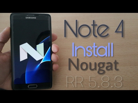 Install Android  7.1.2 Nougat for Galaxy Note 4 [Resurrection Remix]