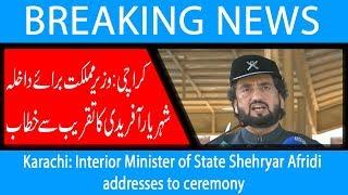 Karachi: Interior Minister of State Shehryar Afridi addresses to ceremony   15 Oct 2018   92NewsHD