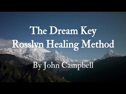 The Dream Key Rosslyn Healing Method