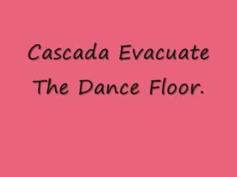 Cascada Evacuate The Dance Floor With Lyrics