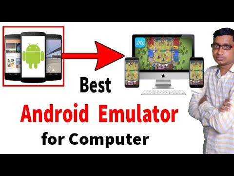 Best Android Emulator for your PC