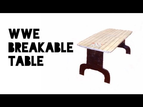 How to make a WWE breakable table