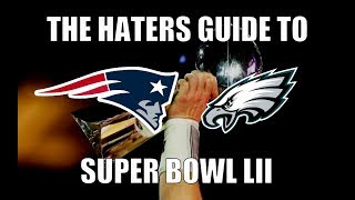 The Haters Guide to Super Bowl 52