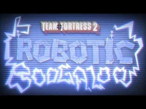 Team Fortress 2: Robotic Boogaloo