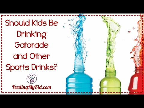 Do Kids Need to Drink Gatorade and Other Sports Drinks?