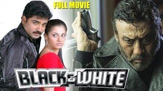 Black And White | Hindi Dubbed Movie | Jackie Shroff | Sindhu Tolani | Ali