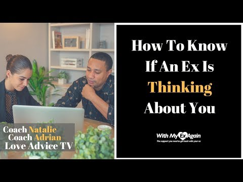 How To Know If An Ex Is Thinking About You