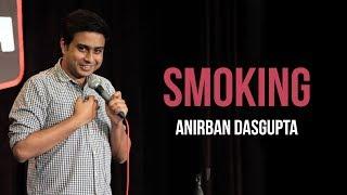 Smoking | Anirban Dasgupta stand-up comedy