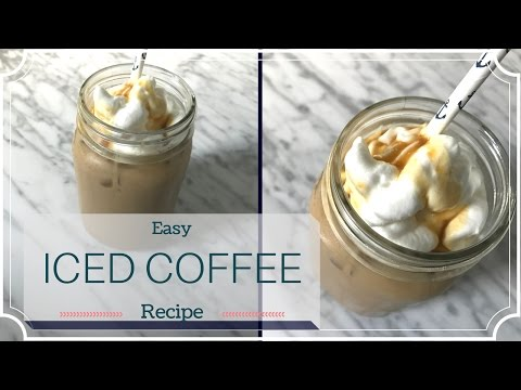 Easy Iced Coffee Recipe | Homemade Iced Coffee