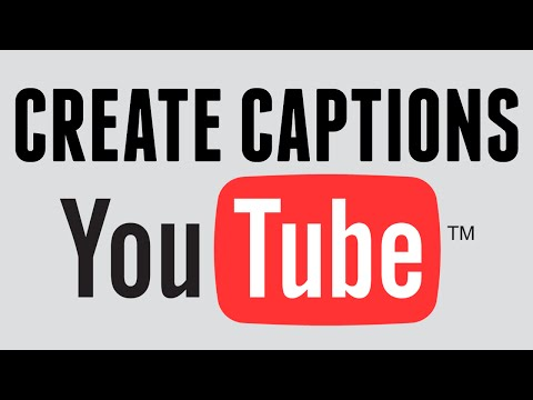 Creating caption files for Youtube videos