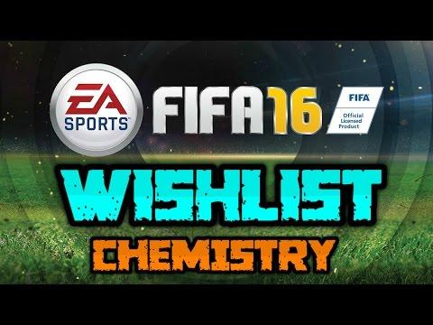 FIFA 16 Wishlist - Chemistry