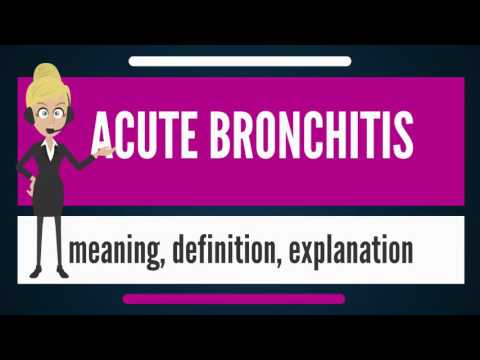 What is ACUTE BRONCHITIS? What does ACUTE BRONCHITIS mean? ACUTE BRONCHITIS meaning & explanation