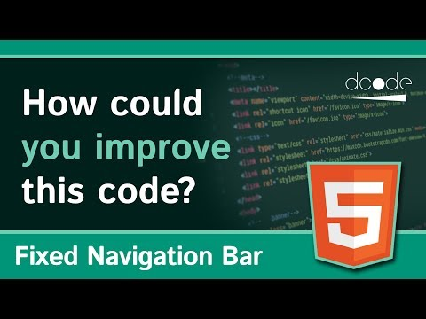How could you improve this code? | Fixed Navigation Bar | HTML, CSS & JS