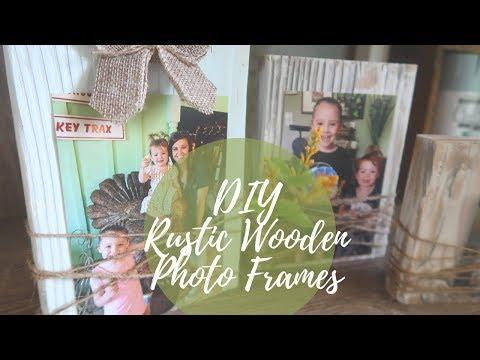 FARMHOUSE DECOR DIY   RUSTIC WOODEN PICTURE FRAMES   DIY PHOTO FRAMES   BUDGET FRIENDLY