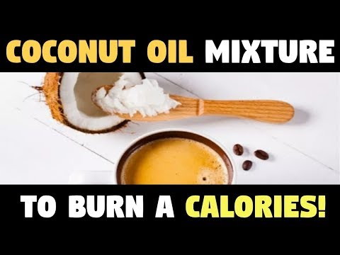 This Coconut Oil Mixture To Your Morning Coffee To Burn A Ton Of Calories!