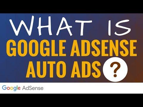What is Google AdSense Auto Ads - Google AdSense Auto Ads Explained