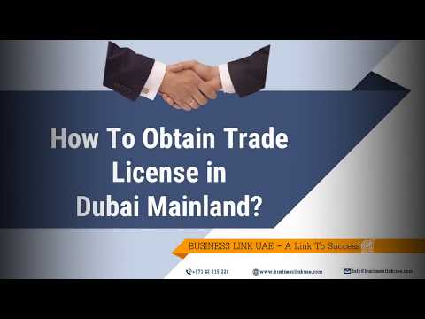 How to obtain Trade license in Dubai Mainland?