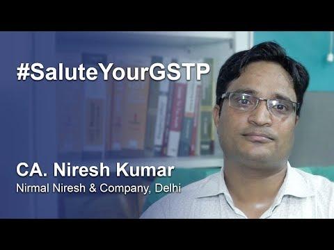 CA. Niresh Kumar Salutes GST Practitioners