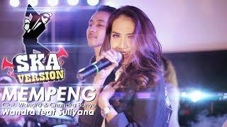 Wandra Feat Suliyana - Mempeng