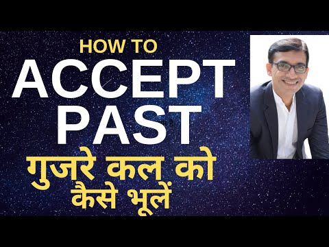 How To Accept Past ? Kamal Khurana Inpirational Video || Motivational Speaker