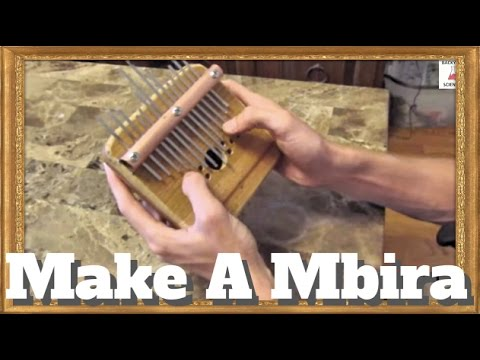 How to make a Mbira