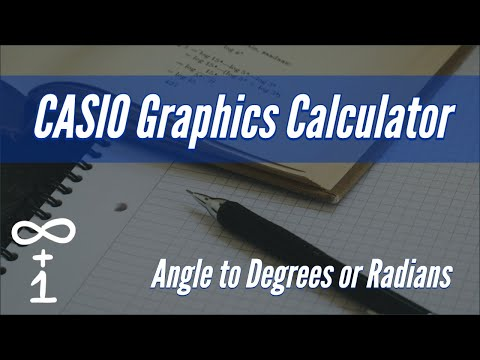 Changing Angle to Degrees or Radians