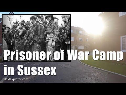 Walks in Sussex: Prisoner of War Camp in Sussex