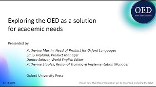 Exploring the OED as a solution for academic needs