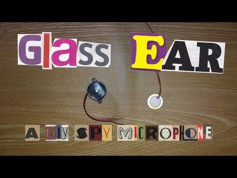 Glass Ear - A Spy Microphone to Listen Through Windows!