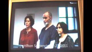 Gary Hilton Sentencing in Dunlap Trial