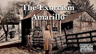 The Exorcism in Amarillo [2021] Full Movie   Ashley Hays Wright  Cadence Wright   David Owen Wright