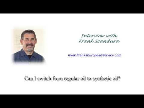 Can I switch from regular oil to synthetic oil?  | Franks European Service 3-3