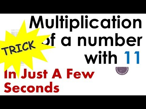 Trick to Multiply any Number by 11 in a few Seconds - Super Fast Maths Tips and Tricks