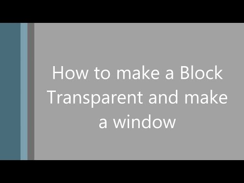 Basic ROBLOX Building Tutorials - How To Make a Block have Transparency