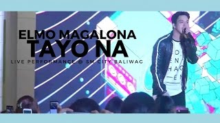 Elmo Magalona - Tayo Na (Live Performance @ SM City Baliwag) 11-13-2016