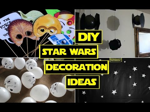DIY STAR WARS DECORATIONS ❤ STAR WARS PARTY!