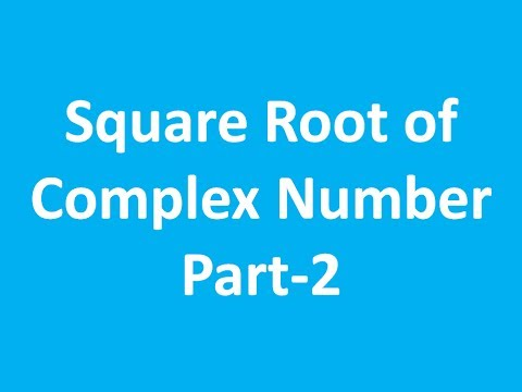How to Find Square Root of Complex Number ( Hindi) Part - 2