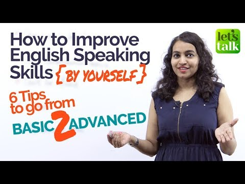 How to Improve English Speaking Skills (by yourself) | Tips for Long English Conversations