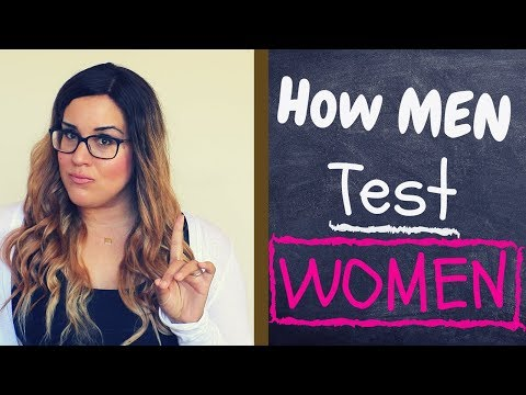 How Men Test Women (Top 3 Ways To Tell)