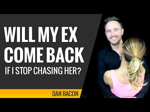 Will My Ex Come Back if I Stop Chasing Her?
