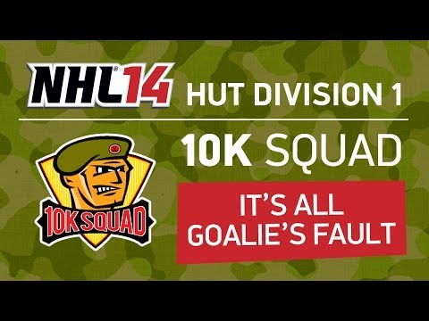 NHL 14 - IT'S ALL GOALIE'S FAULT - HUT Division One