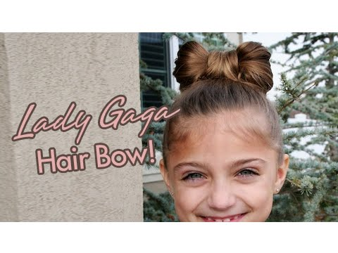 Lady Gaga Hair Bow | Updos | Cute Girls Hairstyles