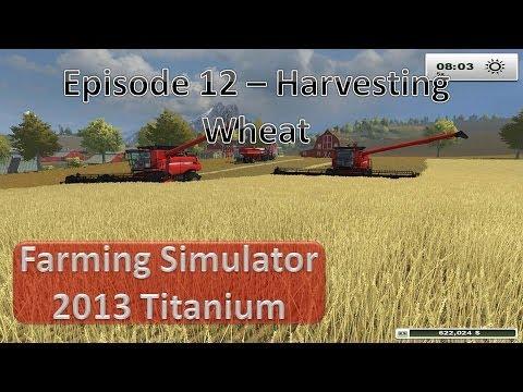 Farming Simulator 2013 - Episode 12 More Harvesting
