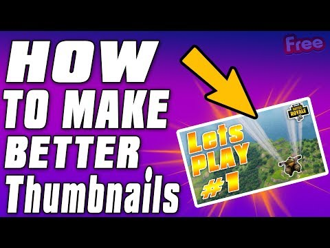 How to Make Better Thumbnails For FREE with Photoshop - 2018