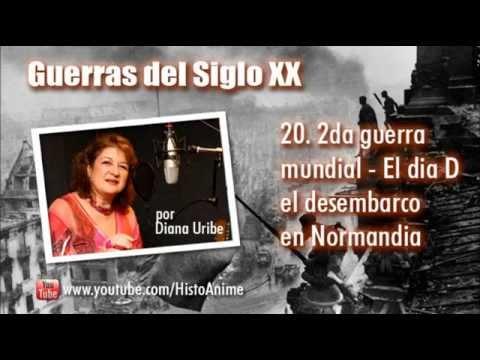 20. El día D, el desembarco en Normandia por Diana Uribe (2da Guerra Mundial)