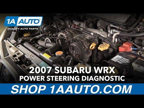 How To Diagnose Power Steering Problem 02-07 Subaru WRX