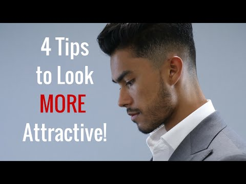 4 Tips to Be Better Looking