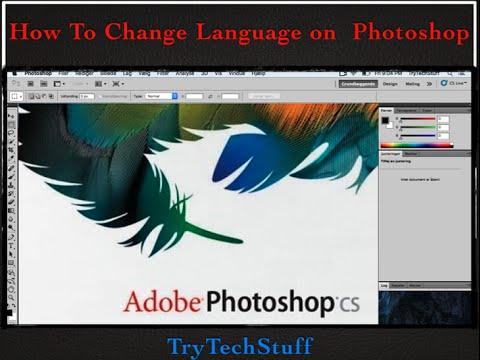How To change PhotoShop Language to English.